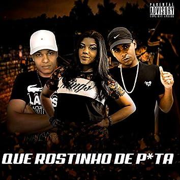 Que Rostinho de Puta (feat. Mc Gabi, Mc Deller & Mc Nego Vitor)