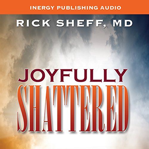 Joyfully Shattered audiobook cover art