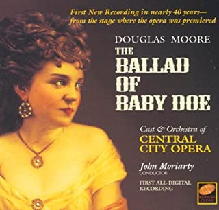 D. Moore Ballad Of Baby Doe-comp Opera Other Solo Instrum.