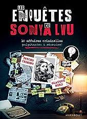 Les enquêtes de Sonya Lwu - 10 enquêtes criminelles palpitantes à résoudre de Sonya Lwu