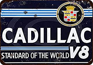 BinLtd Cadillac V8 Standard of The World Vintage Look Reproduction 8x12 Signs