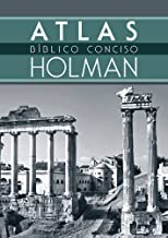 Atlas Bíblico Conciso Holman (Spanish Edition)