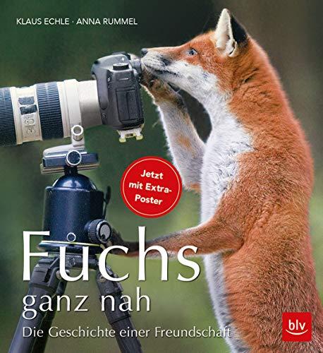 Fuchs ganz nah: Die Geschichte einer Freundschaft