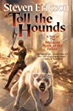 Toll the Hounds: Book Eight of The Malazan Book of the Fallen