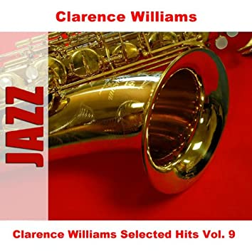Clarence Williams Selected Hits Vol. 9