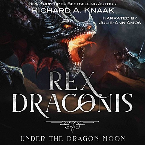 Rex Draconis     Under the Dragon Moon              By:                                                                                                                                 Richard A Knaak                               Narrated by:                                                                                                                                 Julie-Ann Amos                      Length: 4 hrs and 29 mins     9 ratings     Overall 4.2