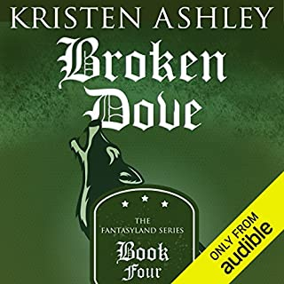 Broken Dove                   Written by:                                                                                                                                 Kristen Ashley                               Narrated by:                                                                                                                                 Tillie Hooper                      Length: 23 hrs and 3 mins     11 ratings     Overall 4.8