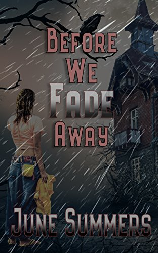 Book: Before We Fade Away by June Summers