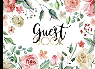 Guest Book: GORGEOUS Watercolor (Pink And Gold) Boho Chic With Gold Text And Floral Cover, Rustic Guestbook For Wedding, Bridal Shower, Birthday ... Visitors, Cabin Rentals or Bed And Breakfast