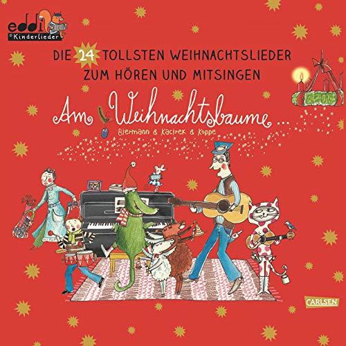 Am Weihnachtsbaume - Die 24 tollsten Weihnachtslieder zum Hören und Mitsingen