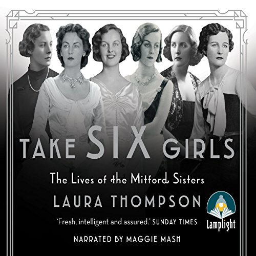 Take Six Girls: The Lives of the Mitford Sisters                   By:                                                                                                                                 Laura Thompson                               Narrated by:                                                                                                                                 Maggie Mash                      Length: 15 hrs and 50 mins     14 ratings     Overall 4.1