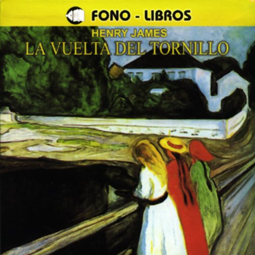 La Vuelta del Tronillo [The Turn of the Screw] audiobook cover art