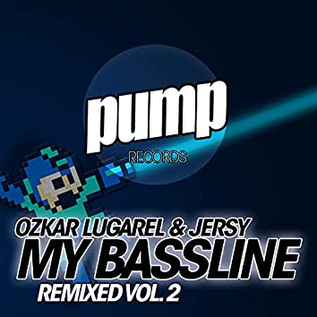 My Bassline Remixed Vol. 2