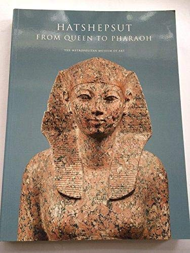 Hatshepsut:from Queen to Pharaoh: From Queen to Pharaoh