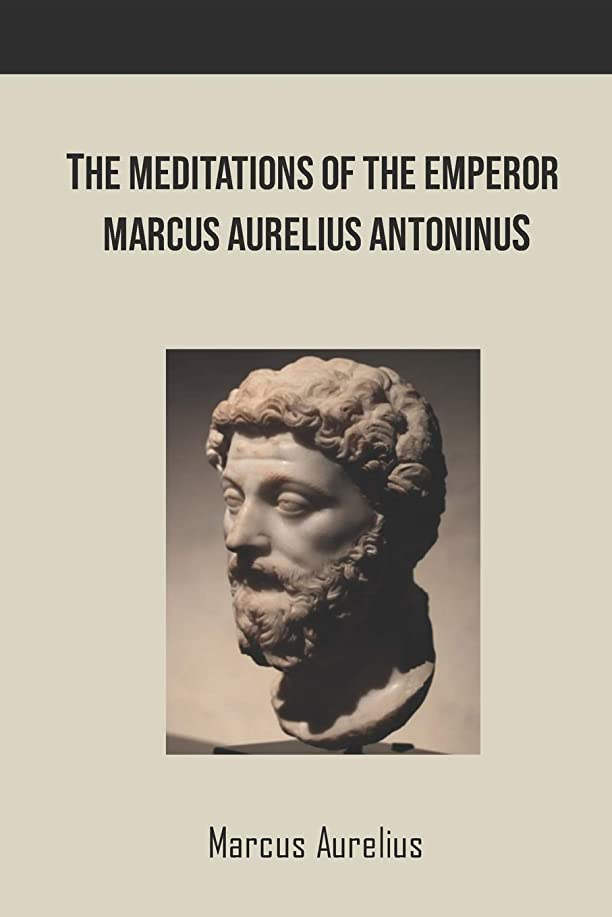 悪党簡潔な証言するThe Meditations of the Emperor Marcus Aurelius  Antoninus