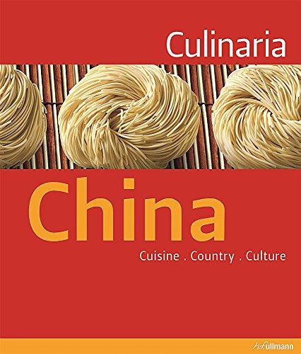 Culinaria China: Cuisine. Country. Culture.