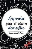 Agenda para el Ahorro Doméstico: Un práctico cuaderno para controlar tus ingresos y gastos (diario,mensual,anual) - Planificador de Presupuesto - ... e ingresos - Libro de cuentas domestico