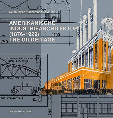 Amerikanische Industriearchitektur (1876-1929): The Gilded Age