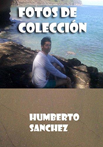 Colección de Fotos Humberto Sánchez