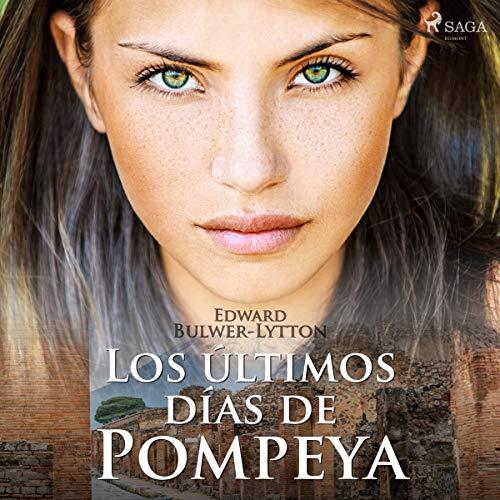 Los últimos días de Pompeya [Dramatizado]  By  cover art