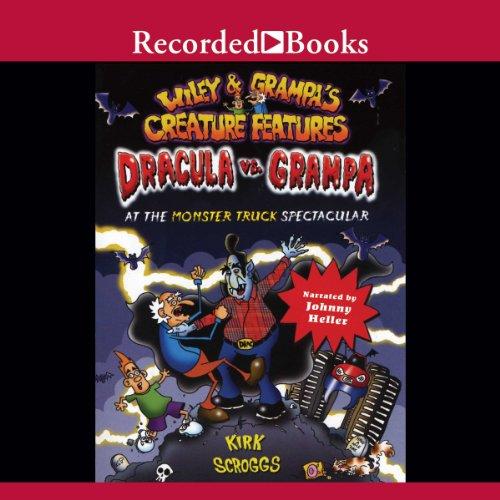 Dracula vs. Grampa at the Monster Truck Spectacular audiobook cover art