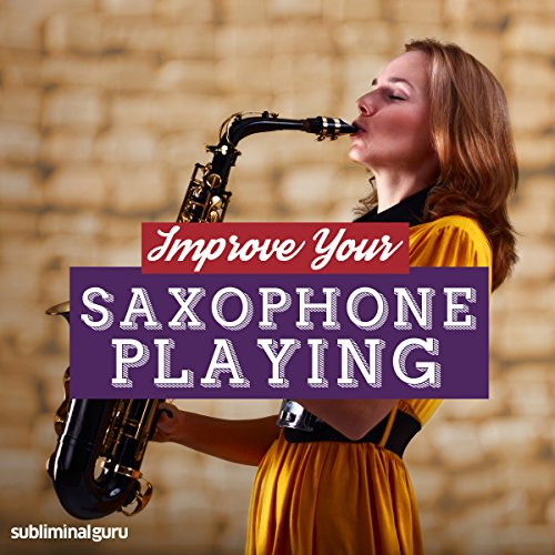 Improve Your Saxophone Playing cover art