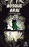 El Bosque Arai: Las aventuras del ratón Miro (Las aventuras de Miro nº 1)