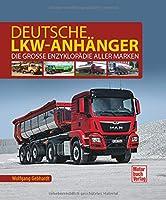 Deutsche Lkw-Anhaenger: Die grosse Enzyklopaedie aller Marken