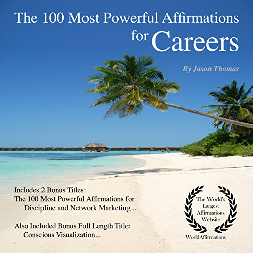 The 100 Most Powerful Affirmations for Careers audiobook cover art