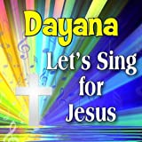 Dayana, He's Got the Whole World in His Hands (Daeanna)