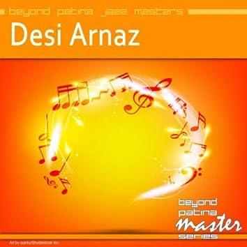 Beyond Patina Jazz Masters: Desi Arnaz