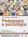 Pedagogia e psicologia. Per i Licei. Con e-book. Con espansione online