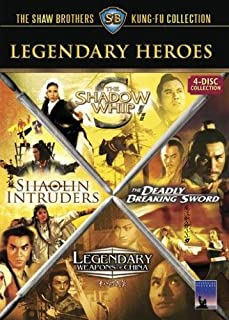 Legendary Heroes: (Legendary Weapons of China / The Shadow Whip / The Shaolin Intruders / The Deadly Breaking Sword)