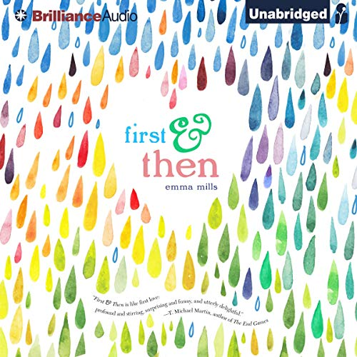 First & Then Audiobook By Emma Mills cover art