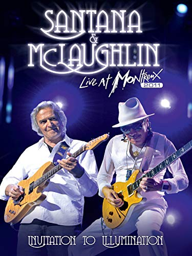 Santana & McLaughlin - Invitation To Illumination Live At Montreux 2011