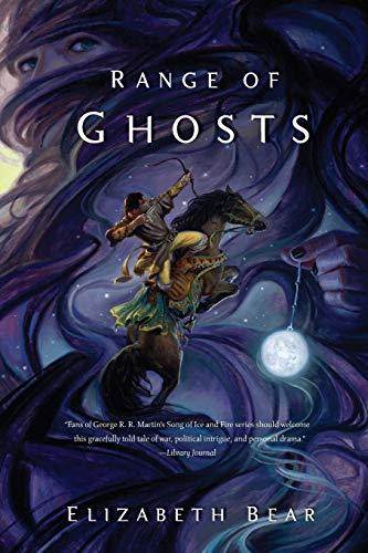 Range of Ghosts (The Eternal Sky, 1)