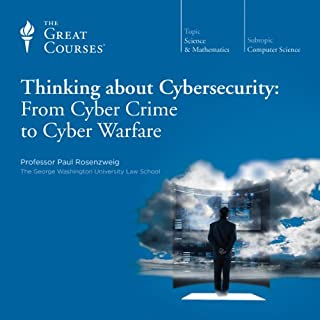 Thinking about Cybersecurity: From Cyber Crime to Cyber Warfare cover art