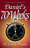 Daniel's 70 Week's: Profiles in Prophecy