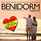 Benidorm Nights. The Retirees Favourite Holidays. Souvenir from Spain