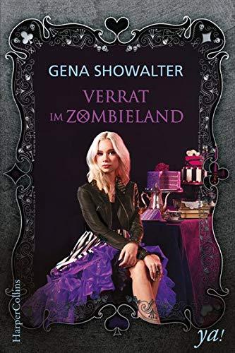 Buchseite und Rezensionen zu 'Verrat im Zombieland' von Gena Showalter