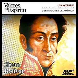 Biografía: Simón Bolívar [Biography: Simón Bolívar]     Simón Bolívar: Alfarero de Repúblicas              By:                                                                                                                                 Jon Aizpúrua                               Narrated by:                                                                                                                                 Jon Aizpúrua                      Length: 3 hrs and 36 mins     1 rating     Overall 5.0