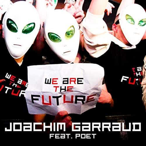 Joachim Garraud feat. Poet Name Life