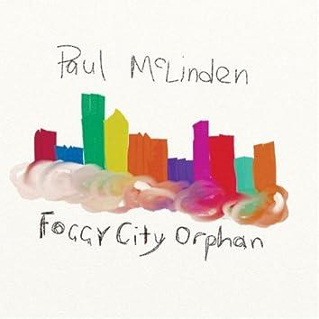 Foggy City Orphan