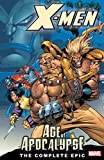 X-Men: Age of the Apocalypse, Book 1, The Complete Epic (X-Men: Age Of Apocalypse Epic) (English Edition)