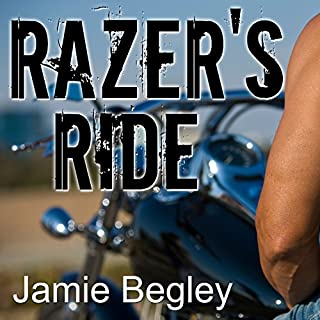 Razer's Ride     Last Riders, Book 1              By:                                                                                                                                 Jamie Begley                               Narrated by:                                                                                                                                 Elizabeth Hart                      Length: 7 hrs and 42 mins     57 ratings     Overall 4.4