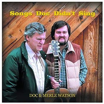 Songs Doc Didn't Sing