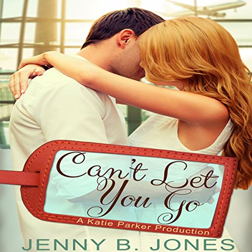 Can't Let You Go audiobook cover art