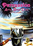 Percussion. ABC (Drums und Percussion) - Andreas Kohlmann