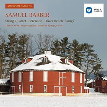 Samuel Barber: Vocal And Chamber Works