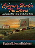Cinema Under the Stars: America's Love Affair With Drive-in...